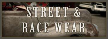 Street & Race Wear