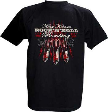 King Kerosin T-Shirt - Rock`n`Roll Bombing