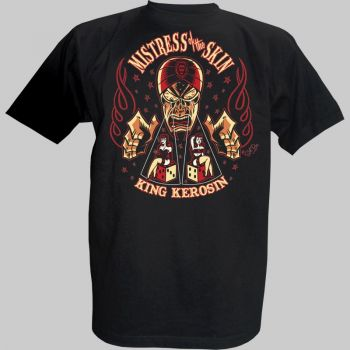 King Kerosin T-Shirt - Mistress of the Skin