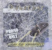 CD - Phantoms/who`s the Phantom ???