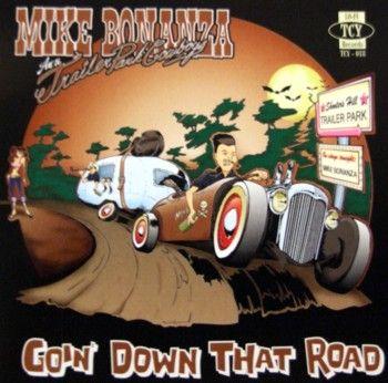 CD -Mike Bonanza an The Trailer Park Cowboys