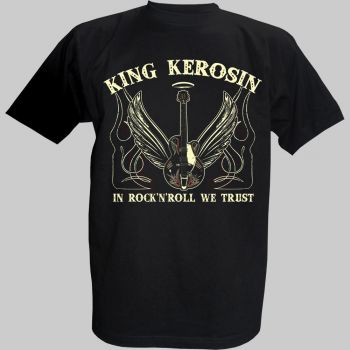 King Kerosin T-Shirt - Rock`n`Roll we Trust