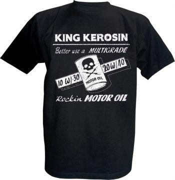 King Kerosin T-Shirt - Rockin Motor Oil