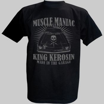 King Kerosin T-Shirt - Muscle Maniac