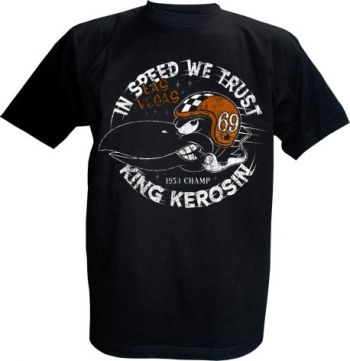 King Kerosin T-Shirt - In Speed we trust
