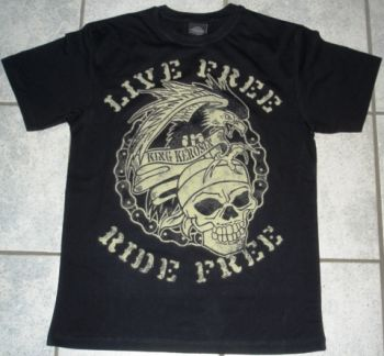 King Kerosin T-Shirt - Live Free Ride Free