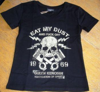 Queen Kerosin Girls T-Shirt Tg-QMD / Eat my Dust