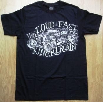 King Kerosin Regular T-Shirt / Stay Loud & Fast - schwarz