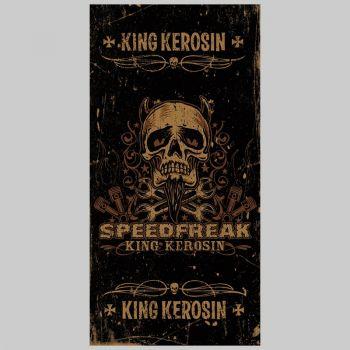 King Kerosin Tunnels - Speedfreak