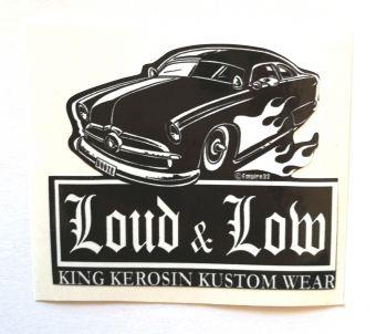 King Kerosin Sticker Loud & Low /klein