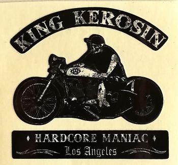 King Kerosin Sticker Hardcore Maniac Los Angeles /klein