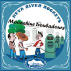 CD-Neva River Rockets - Moonshine Troubadours