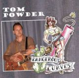 CD - Tom Powder / Dangerous Curves