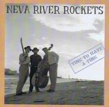 CD-Neva River Rockets - Time to Have Time