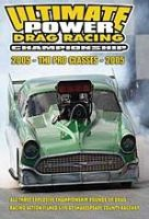 DVD - Ultimate Power Drag Racing / The Pro Classes 2005