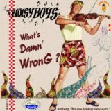 CD -Noisy Boys / What`s Damn`Wrong