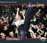 CD - Kick'em Jenny / Untamed !