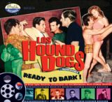 CD - Los Hound Dogs / Ready to Bark !