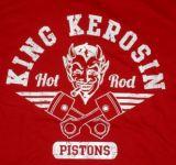 King Kerosin T-Shirt rot - Hot Rod Pistons