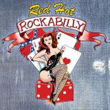 2 CDs -Red Hot Rockabilly / Various Artists