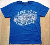 King Kerosin Regular T-Shirt Blau / Stay Loud & Fast