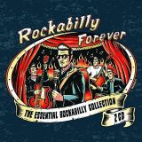 2 CD - Rockabilly Forever / The Essential Rockabilly Collection