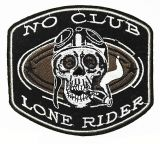 Patch - No Club Lone Rider