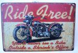 Retro Blechschild - Ride Free !