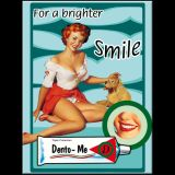 Magnet - Pin Up / For a Brighter Smile