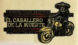 King Kerosin Sticker El Caballero de la Muerte Tujuana Mexico /klein