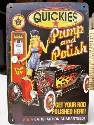 Retro Blechschild - QUICKIES / Pump and Polish
