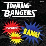 CD - Twang Bangers / Twang,Boom,Bang !