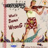 CD -Noisy Boys / What`s Damn`Wrong