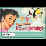 Blechpostkarte - It`s Your Birthday!