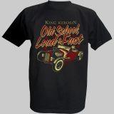 """King Kerosin T-Shirt - Oldschool Loud & Fast"""""""