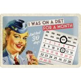 Nostalgie Blech Kalender - On a Diet for a Month