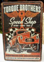 Retro Blechschild - Torque Brothers Speed Shop / Willy`s Coupe
