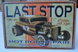 Retro Blechschild - Last Stop / Hot Rod Repair