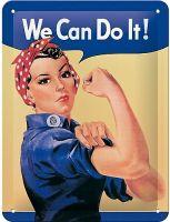 Blechschild klein - We can do it