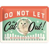 Blechschild klein - Do Not Let the Cat Out